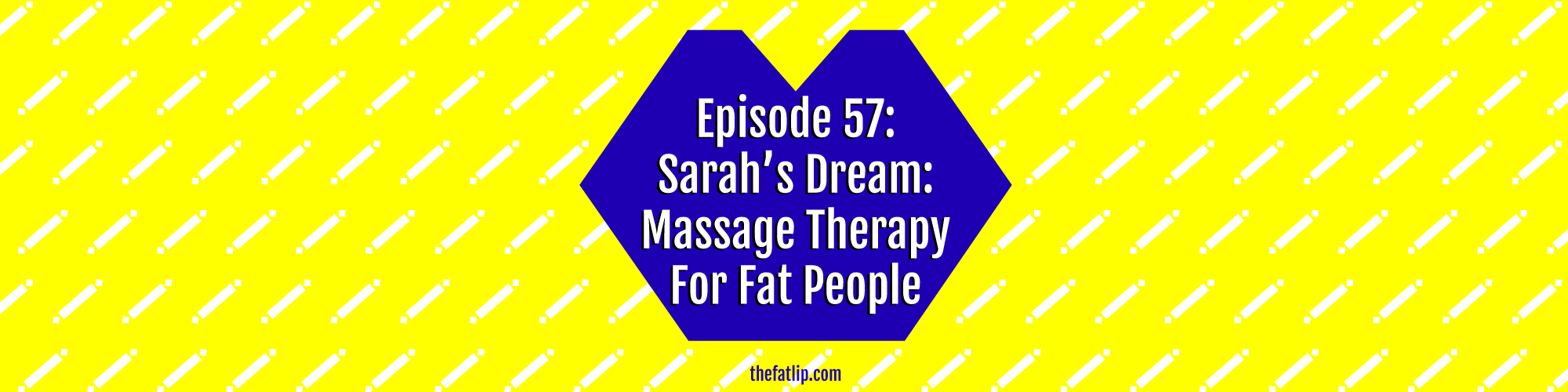 episode 57 massage therapy