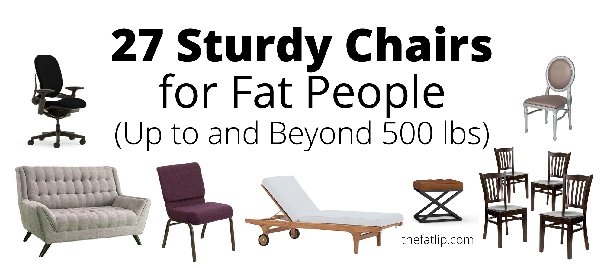 27 sturdy chairs for fat people by Ash of thefatlip.com
